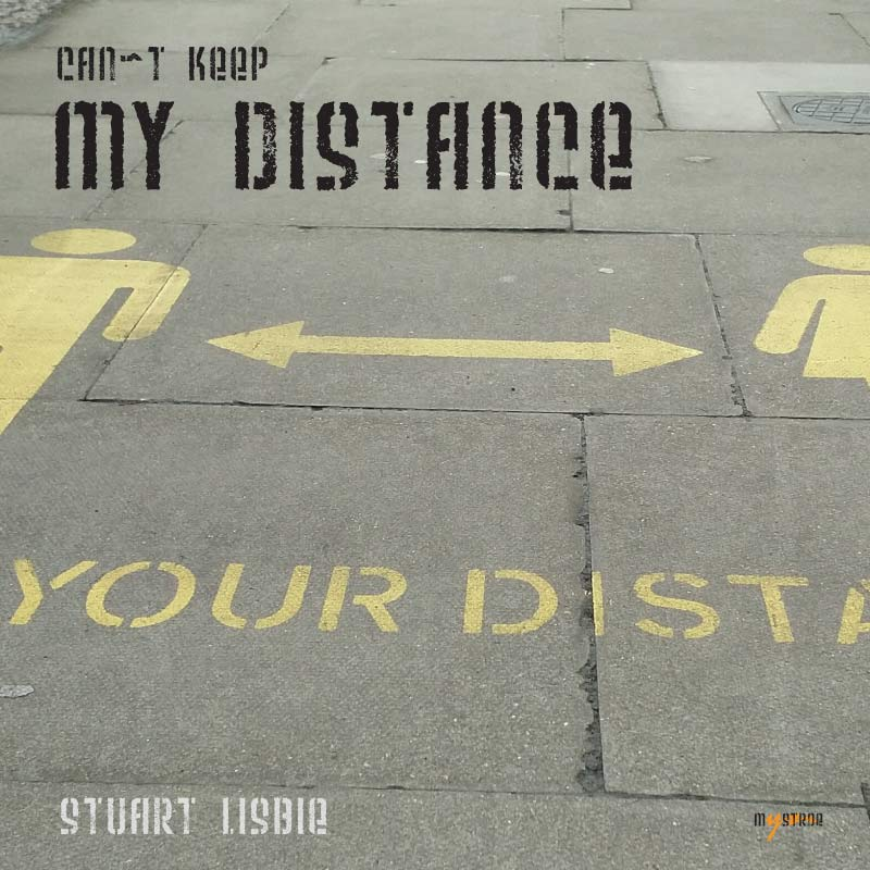 Ccan't Keep My Distance - Single